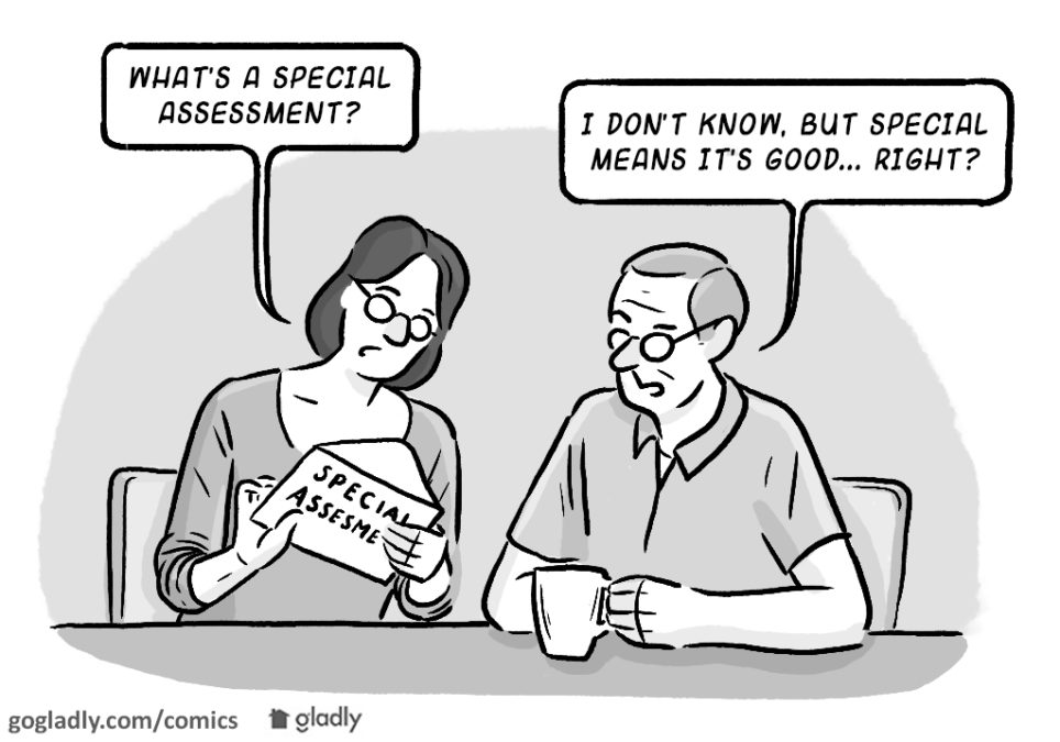 Can a Special Assessment Be a Good Thing?